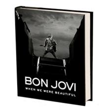 BON JOVI: WHEN WE WERE BEAUTIFUL (HARDCOVER BOOK)