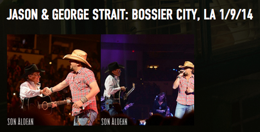 JASON PERFORMS WITH GEORGE STRAIT IN BOSSIER CITY